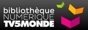 Bibliothèque numérique TV5MONDE