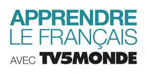 Apprendre le français avec TV5MONDE